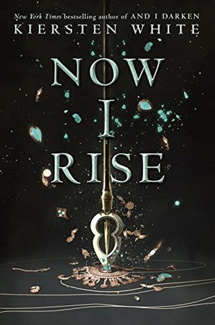"REVIEW: ""Now I Rise"" by Kiersten White"