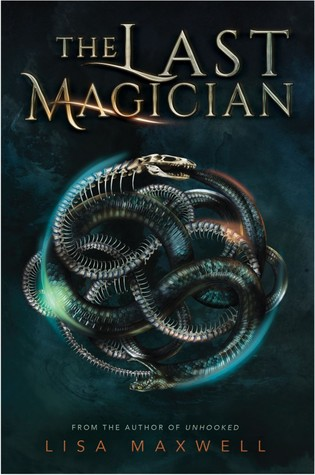 "REVIEW: ""The Last Magician"" by Lisa Maxwell"