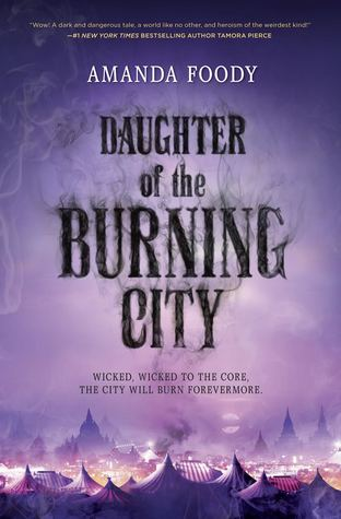 "REVIEW: ""Daughter of the Burning City"" by Amanda Foody"