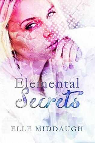 """REVIEW: """"Elemental Secrets"""" by ElleMiddaugh"""
