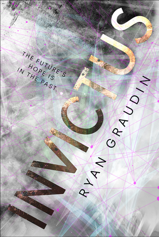 REVIEW: Invictus by Ryan Graudin