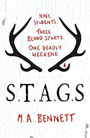 "REVIEW: ""S.T.A.G.S."" by M.A. Bennett"