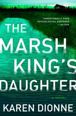 REVIEW: The Marsh King's Daughter by Karen Dionne