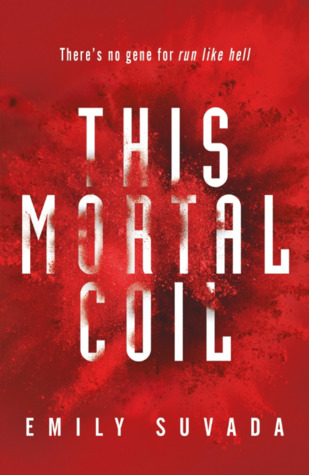 REVIEW: This Mortal Coil by Emily Suvada