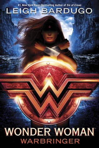 REVIEW – Wonder Woman: Warbringer by Leigh Bardugo