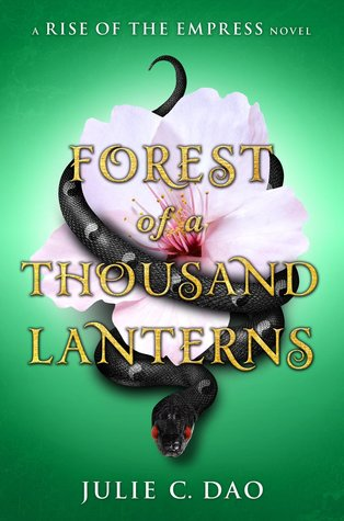 REVIEW: Forest of a Thousand Lanterns by Julie C.Dao