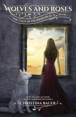 REVIEW: Wolves and Roses by Christina Bauer