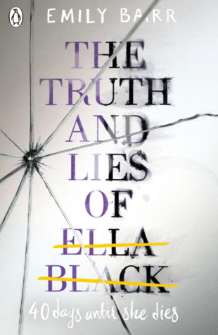 REVIEW: The Truth and Lies of Ella Black by EmilyBarr