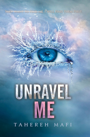 REVIEW: Unravel Me by TaherehMafi