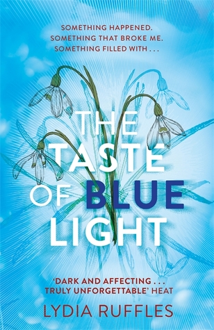 REVIEW: The Taste of Blue Light by LydiaRuffles